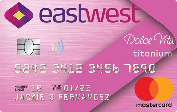 EastWest Bank - EastWest Dolce Vita Titanium Mastercard